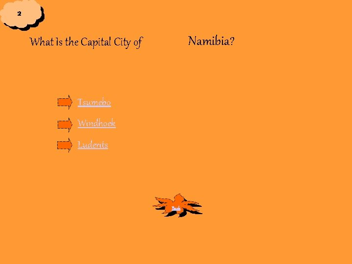 2 Namibia? What Is the Capital City of Tsumebo Windhoek Luderits Back