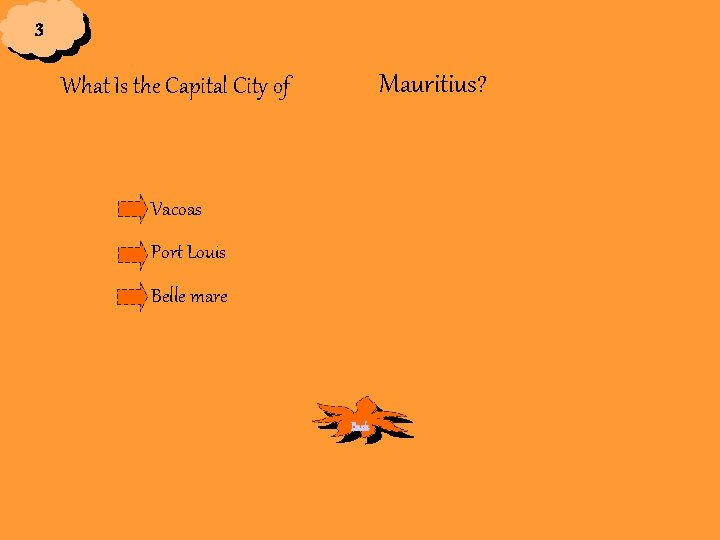 3 Mauritius? What Is the Capital City of Vacoas Port Louis Belle mare Back