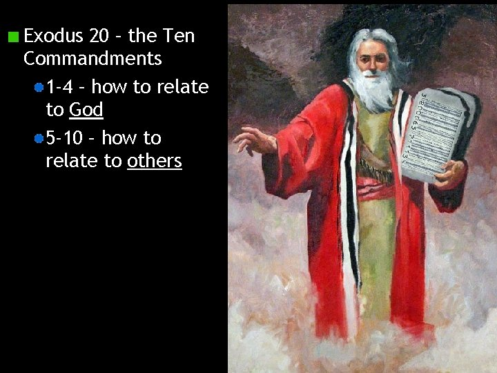 Exodus 20 – the Ten Commandments 1 -4 – how to relate to God