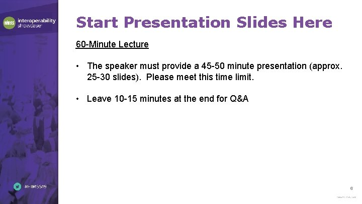 Start Presentation Slides Here 60 -Minute Lecture • The speaker must provide a 45