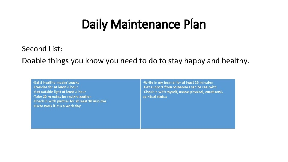 Daily Maintenance Plan Second List: Doable things you know you need to do to