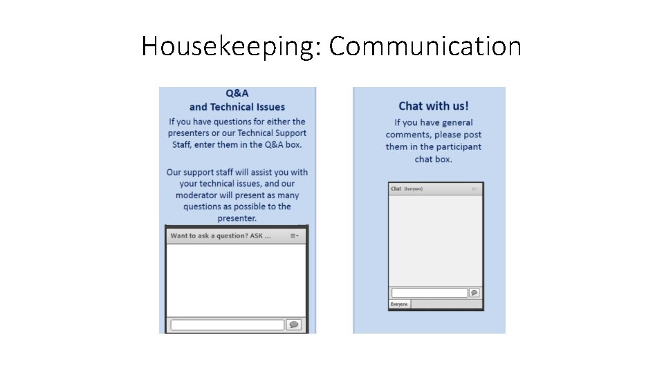 Housekeeping: Communication