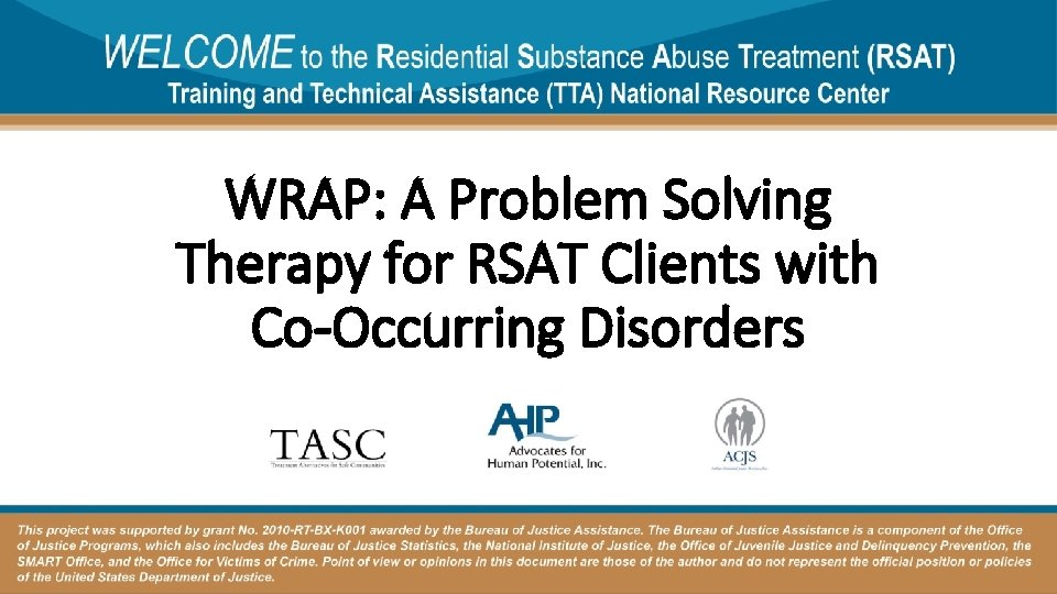 WRAP: A Problem Solving Therapy for RSAT Clients with Co-Occurring Disorders