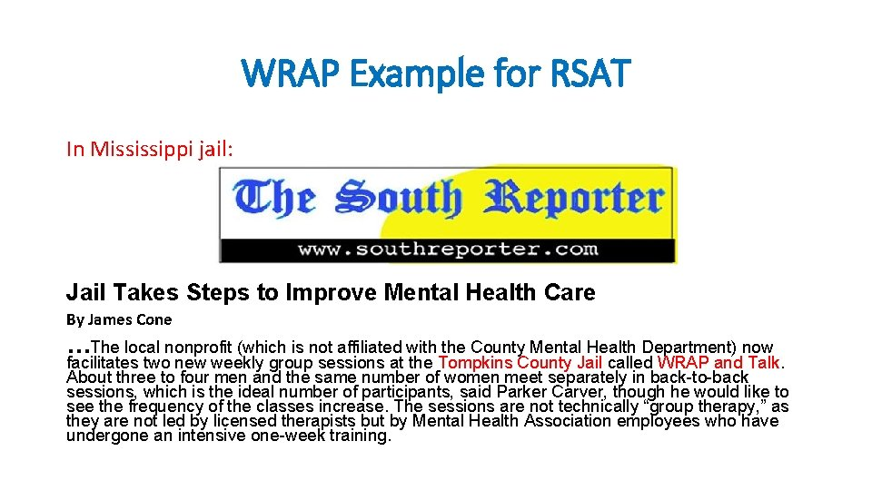 WRAP Example for RSAT In Mississippi jail: Jail Takes Steps to Improve Mental Health