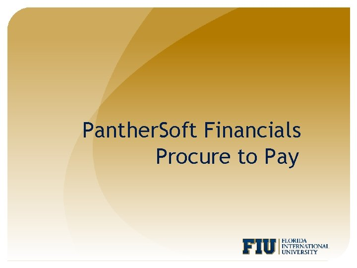 Panther. Soft Financials Procure to Pay