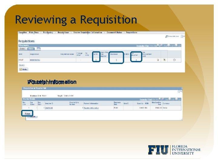 Reviewing a Requisition Receipt Information Voucher PO Information