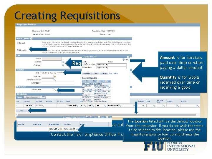 Creating Requisitions Amount is for Services paid over time or when paying a dollar