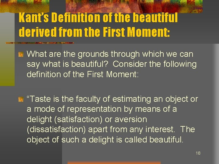 Kant's Definition of the beautiful derived from the First Moment: What are the grounds