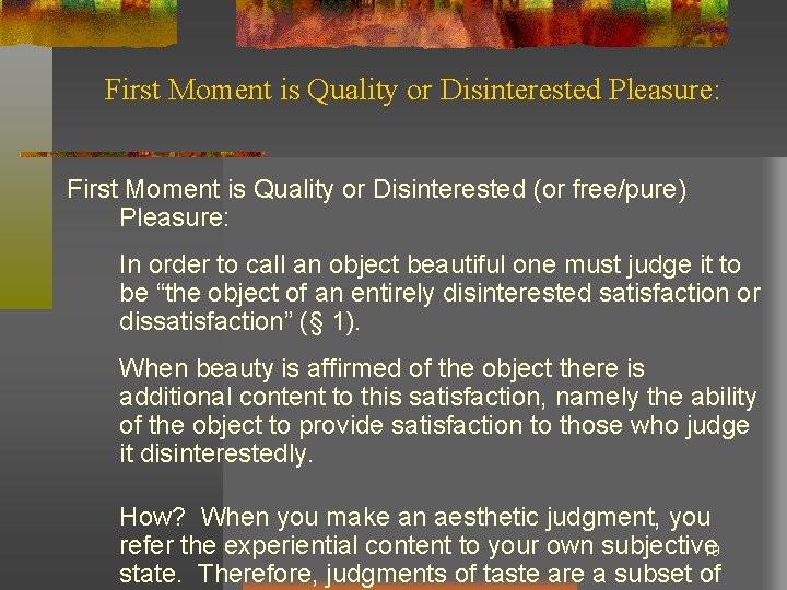 First Moment is Quality or Disinterested Pleasure: First Moment is Quality or Disinterested (or