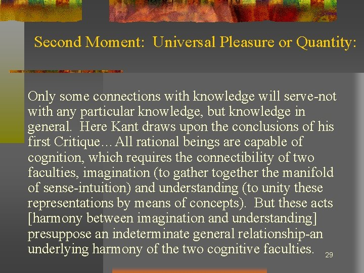 Second Moment: Universal Pleasure or Quantity: Only some connections with knowledge will serve-not with