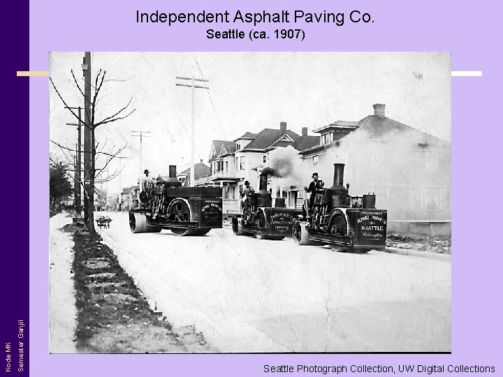 Independent Asphalt Paving Co. Semester Ganjil Kode MK Seattle (ca. 1907) Seattle Photograph Collection,