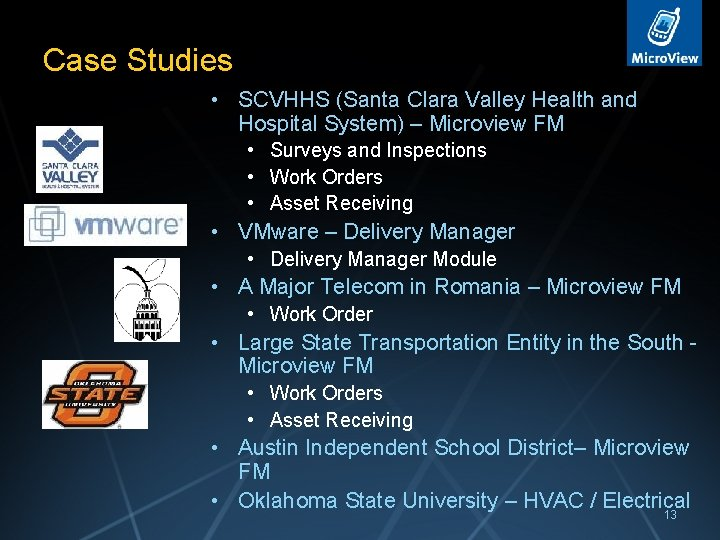 Case Studies • SCVHHS (Santa Clara Valley Health and Hospital System) – Microview FM