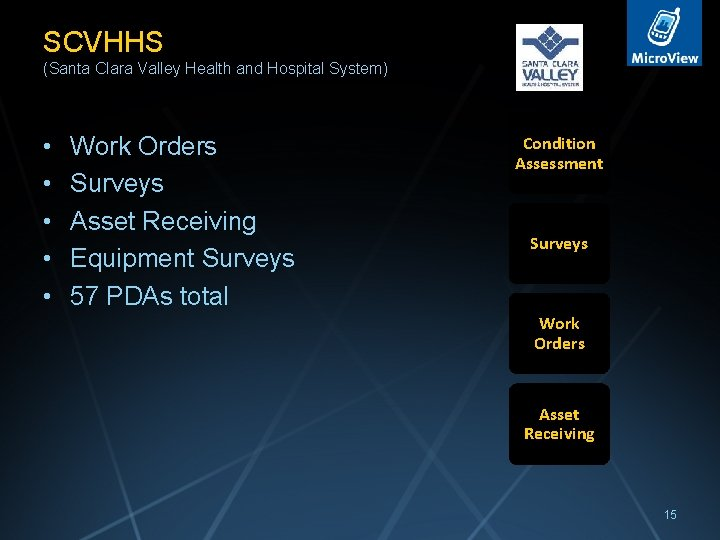 SCVHHS (Santa Clara Valley Health and Hospital System) • • • Work Orders Surveys