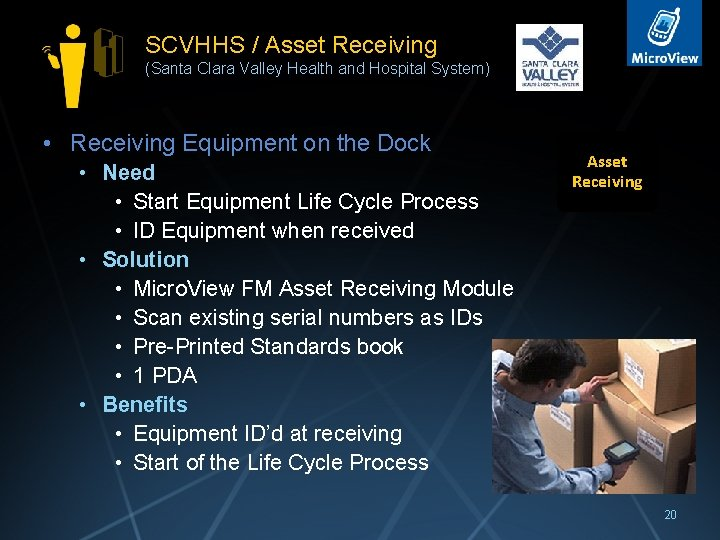 SCVHHS / Asset Receiving (Santa Clara Valley Health and Hospital System) • Receiving Equipment