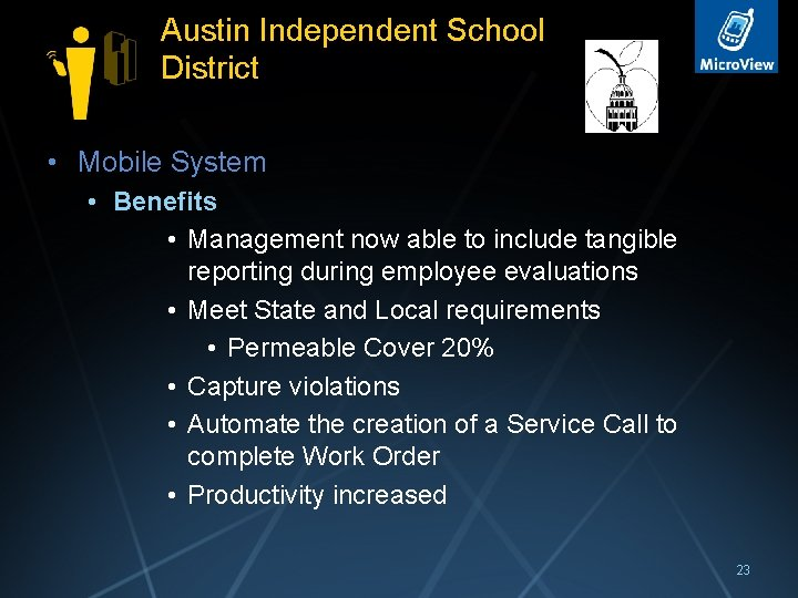 Austin Independent School District • Mobile System • Benefits • Management now able to