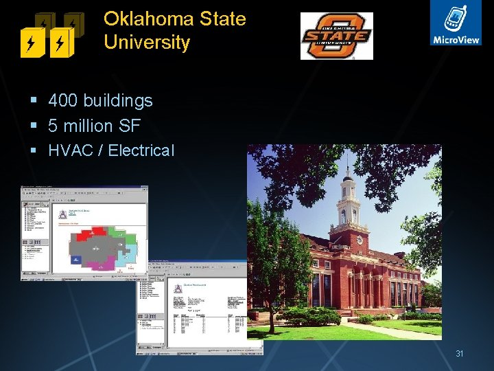 Oklahoma State University § 400 buildings § 5 million SF § HVAC / Electrical