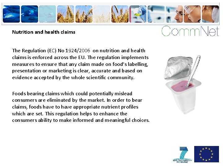 Nutrition and health claims The Regulation (EC) No 1924/2006 on nutrition and health claims