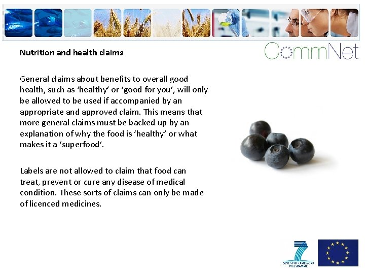 Nutrition and health claims General claims about benefits to overall good health, such as