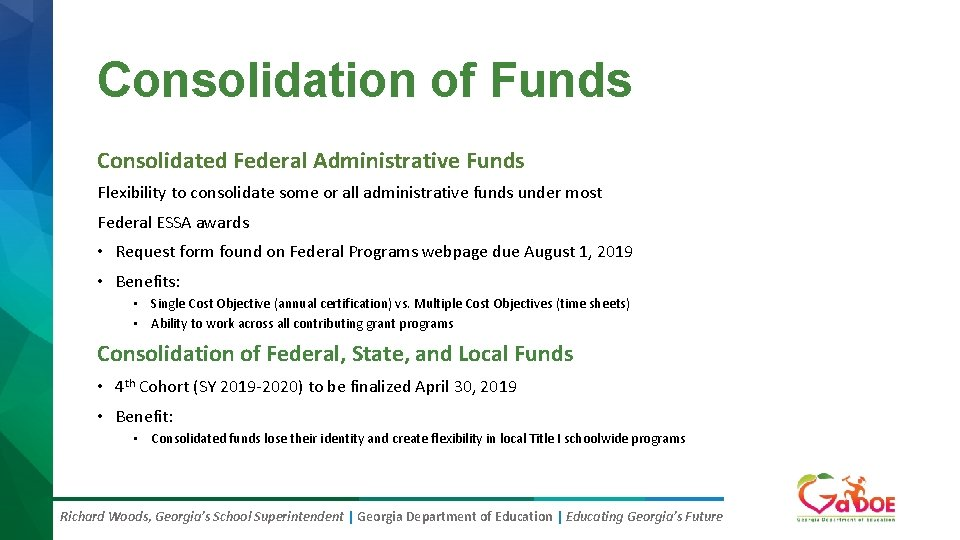 Consolidation of Funds Consolidated Federal Administrative Funds Flexibility to consolidate some or all administrative