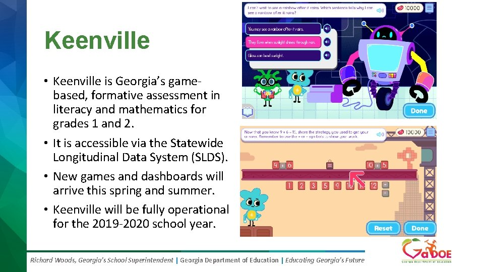 Keenville • Keenville is Georgia's gamebased, formative assessment in literacy and mathematics for grades