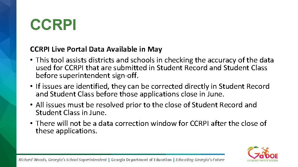 CCRPI Live Portal Data Available in May • This tool assists districts and schools