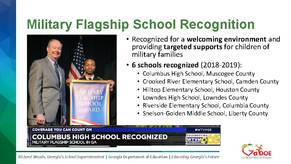 Military Flagship School Recognition • Recognized for a welcoming environment and providing targeted supports