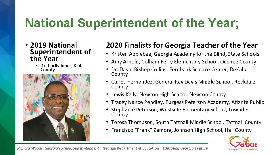 National Superintendent of the Year; • 2019 National Superintendent of the Year • Dr.
