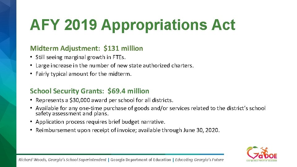 AFY 2019 Appropriations Act Midterm Adjustment: $131 million • Still seeing marginal growth in