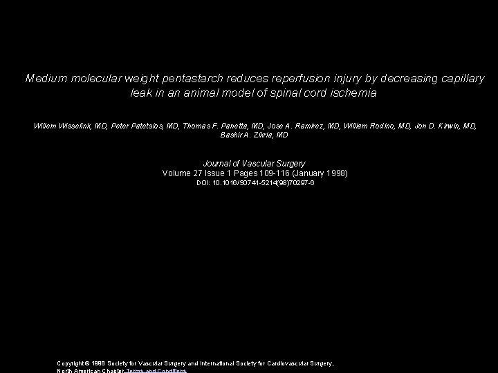 Medium molecular weight pentastarch reduces reperfusion injury by decreasing capillary leak in an animal