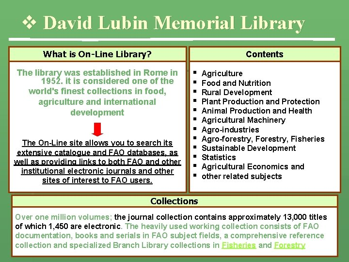v David Lubin Memorial Library What is On-Line Library? The library was established in