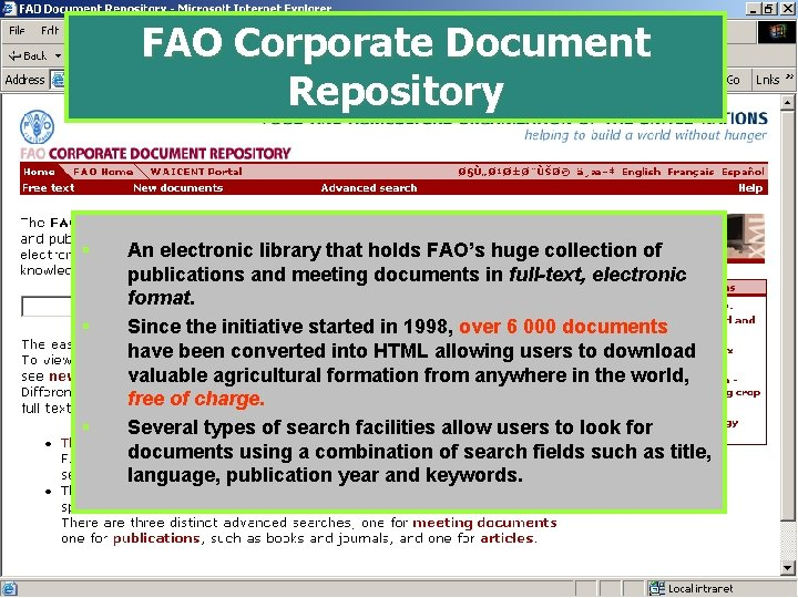 FAO Corporate Document Repository § § § An electronic library that holds FAO's huge