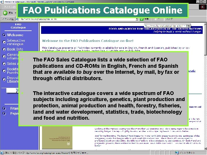 FAO Publications Catalogue Online § The FAO Sales Catalogue lists a wide selection of