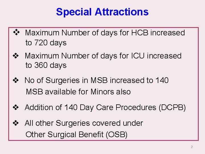 Special Attractions v Maximum Number of days for HCB increased to 720 days v