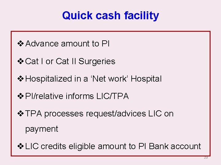 Quick cash facility v Advance amount to PI v Cat I or Cat II