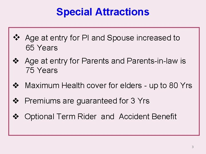 Special Attractions v Age at entry for PI and Spouse increased to 65 Years