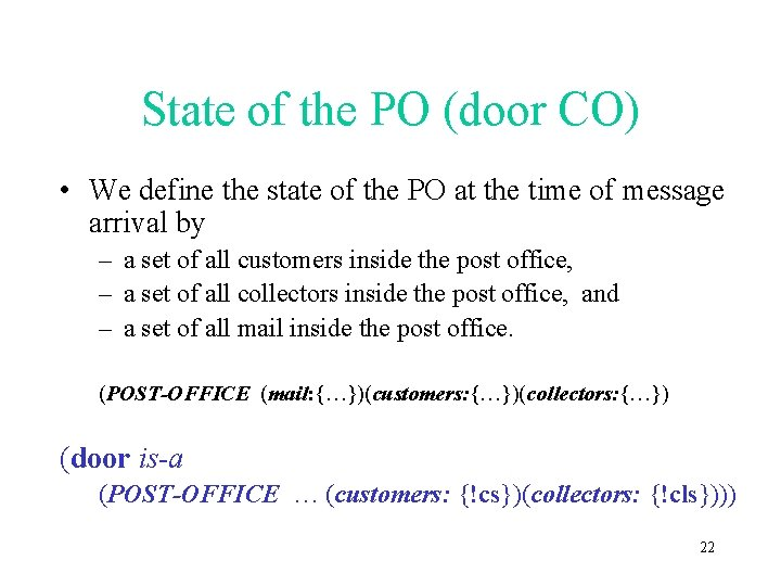 State of the PO (door CO) • We define the state of the PO