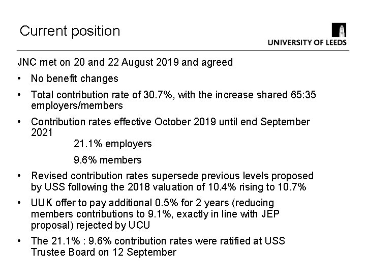 Current position JNC met on 20 and 22 August 2019 and agreed • No