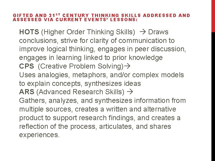 GIFTED AND 21 S T CENTURY THINKING SKILLS ADDRESSED AND ASSESSED VIA CURRENT EVENTS'
