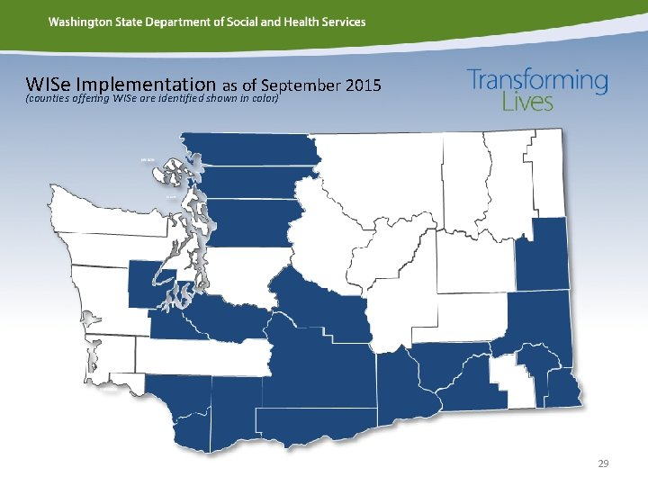 WISe Implementation as of September 2015 (counties offering WISe are identified shown in color)