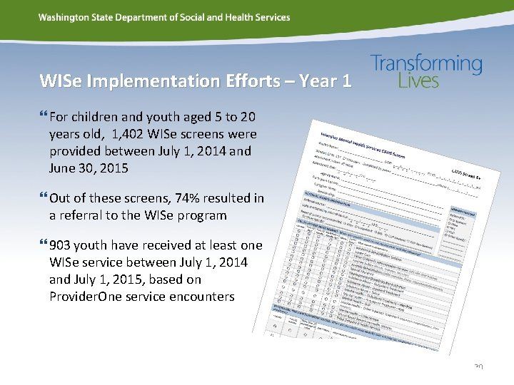 WISe Implementation Efforts – Year 1 For children and youth aged 5 to 20
