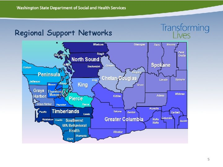 Regional Support Networks 5