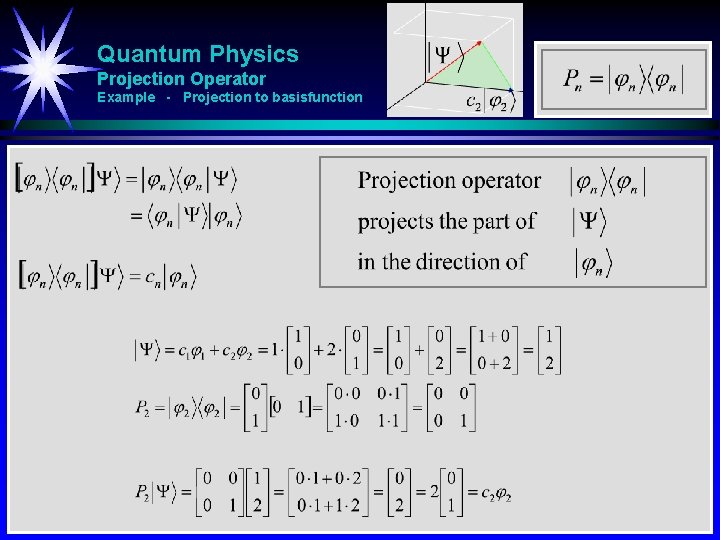 Quantum Physics Projection Operator Example - Projection to basisfunction