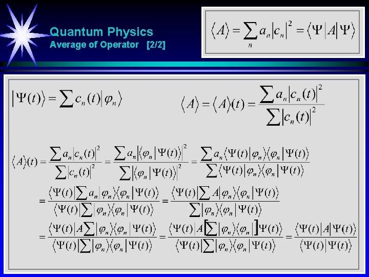 Quantum Physics Average of Operator [2/2]