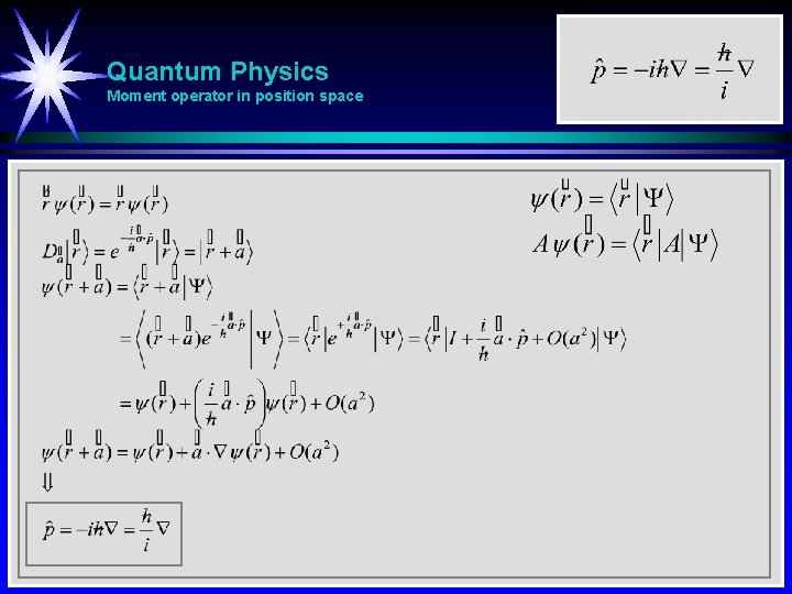 Quantum Physics Moment operator in position space