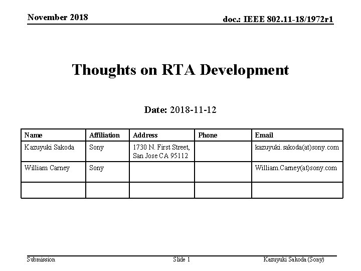 November 2018 doc. : IEEE 802. 11 -18/1972 r 1 Thoughts on RTA Development