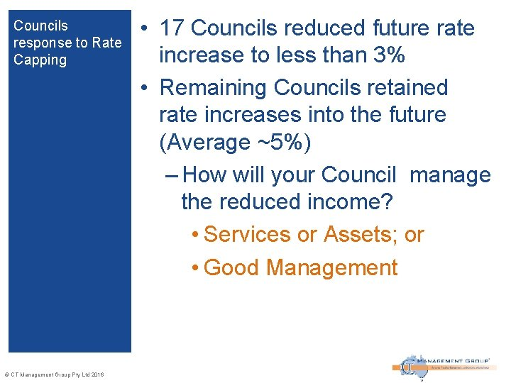 Councils response to Rate Capping © CT Management Group Pty Ltd 2016 • 17