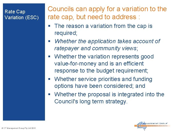 Rate Cap Variation (ESC) Councils can apply for a variation to the rate cap,