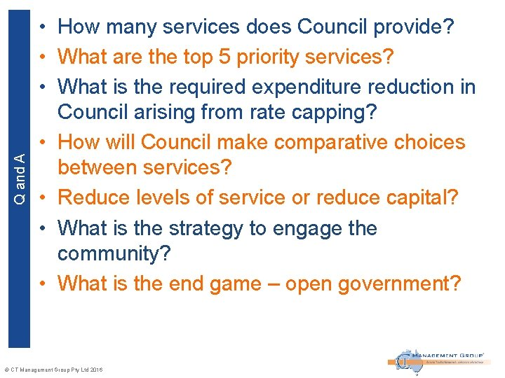 Q and A • How many services does Council provide? • What are the
