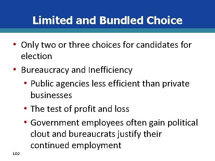 Limited and Bundled Choice • Only two or three choices for candidates for election