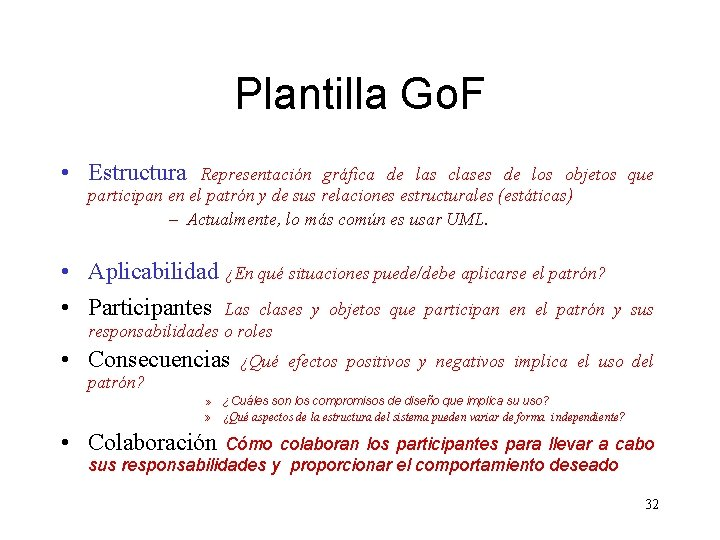 Plantilla Go. F • Estructura Representación gráfica de las clases de los objetos que